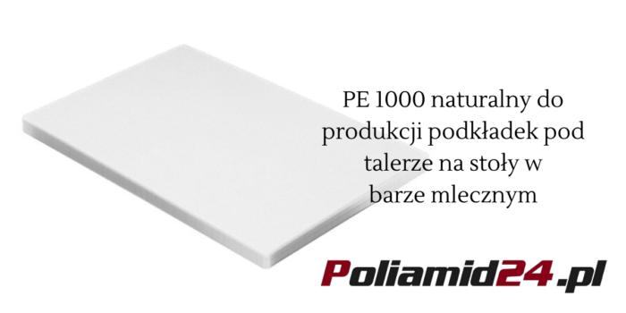PE 1000 naturalny do produkcji podkładek pod talerze na stoły w barze mlecznym